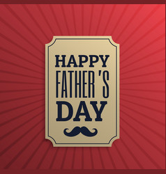Happy fathers day label in red background vector