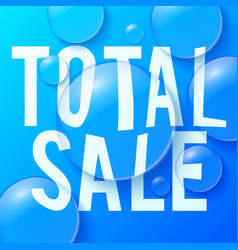 Bubbles with total sale symbol vector