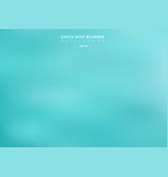 abstract green turquoise blurred background mint vector image