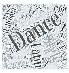 Ballroom Dancing is Making Waves Word Cloud vector image