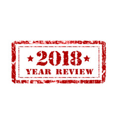 review of the year 2018 stamp on a white vector image