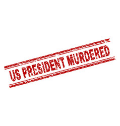 Scratched textured us president murdered stamp vector