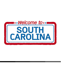 Welcome to south carolina of us state design vector