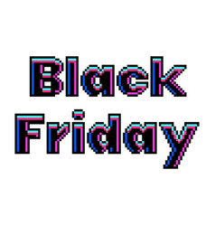 pixel black friday text detailed isolated vector image