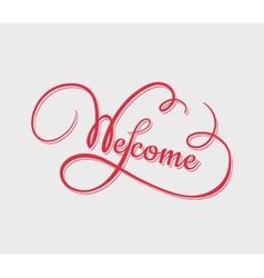 Welcome calligraphy vector