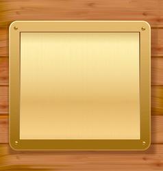 Gold metallic plaque wood background vector