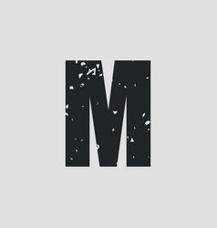 m letter grunge style eps10 vector image