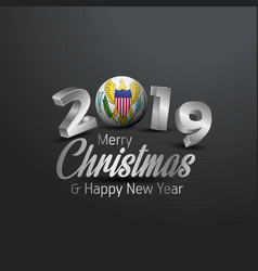 Virgin islands us flag 2019 merry christmas vector