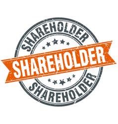 Shareholder round grunge ribbon stamp vector