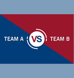 competition blue and red versus team background vector image