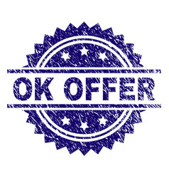 Grunge textured ok offer stamp seal vector