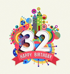 Hy Birthday 32 Year Greeting Card Poster Color Vector