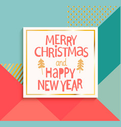 Happy new year and merry christmas modern card vector