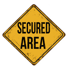 secured area vintage rusty metal sign vector image
