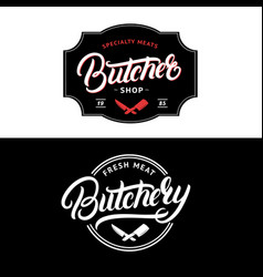 Set of butcher shop and butchery lettering logo vector