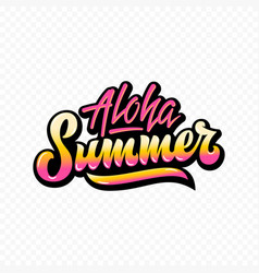 aloha summer abstract hand lettering sign vector image