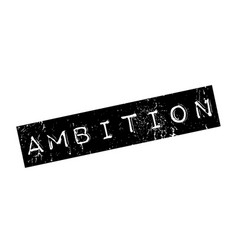 Ambition rubber stamp vector