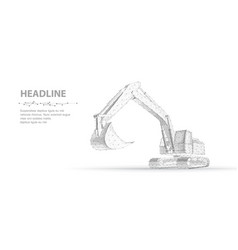 excavator abstract polygonal wireframe 3d vector image
