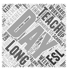 How Long Is An ESL Working Week Word Cloud Concept vector