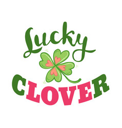Luck and love poster with clover vector