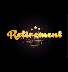 Retirement star golden color word text logo icon vector