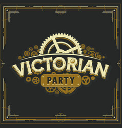 Steampunk party golden logo design victorian era vector