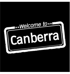 Welcome to canberra city design vector