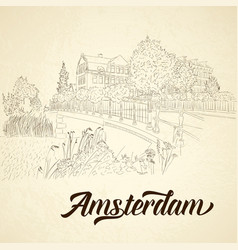 city sketching on vintage background amsterdam vector image
