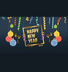 Happy new year 2018 confetti and fame celebration vector