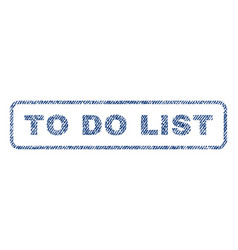 to do list textile stamp vector image
