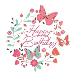 Birthday card with beautiful butterfly and flowers vector image