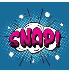 Snappop art retro style vector