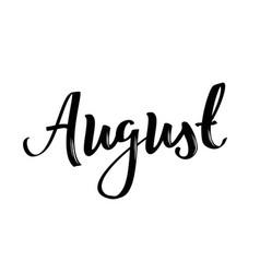 August month name handwritten calligraphic word vector