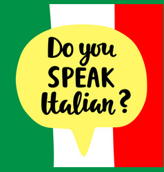 do you speak italian vector image
