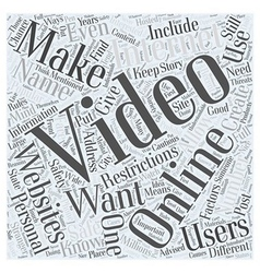 Safe Ways to Make Your Own Online Videos Word vector