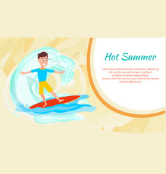hot summer poster with surfing boy sport activity vector image