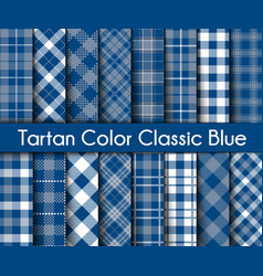 set tartan classic blue plaid seamless patterns vector image