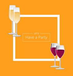 let have a party poster with square frame and wine vector image