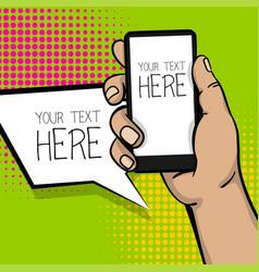 pop art cartoon man hand smart phone vector image vector image