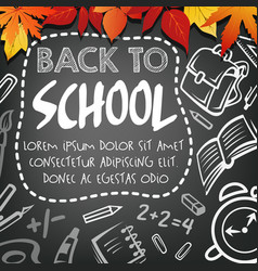 back to school chalkboard study poster vector image