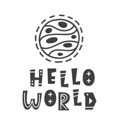 hello world scandinavian style lettering phrase vector image