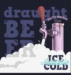 Draft beer tap with foam poster design vector
