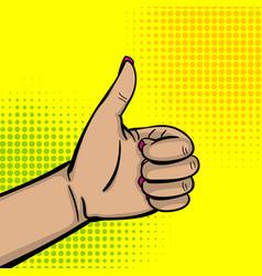pop art woman hand show thumb up finger vector image vector image