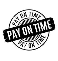 Pay on time rubber stamp vector