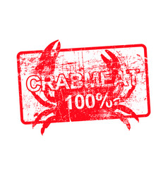 crabmeat 100 percent - red rubber dirty grungy vector image