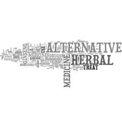 alternative herbal medicine for a healthier you vector image