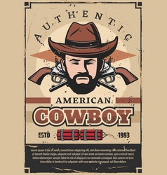 american cowboy retro poster with man and revolver vector image