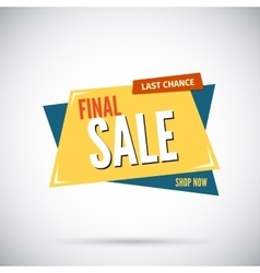 Colorful advertising final sale banner Last vector