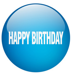 Happy birthday blue round gel isolated push button vector