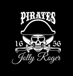 jolly roger pirate flag or poster vector image